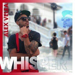 Versuri Alex Velea – Whisper