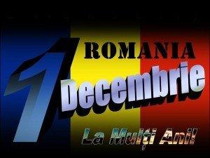 Felicitari si urari de 1 Decembrie, Ziua Nationala a Romaniei