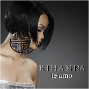 Videoclip Rihanna – Te Amo