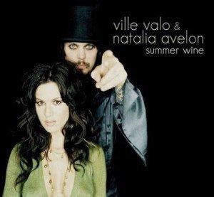 Versuri Ville Valo feat Natalia Avelon – Summer wine