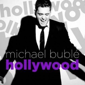 Videoclip + versuri -Michael Bublé – Hollywood