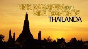 Versuri – Nick Kamarera Feat. Mike Diamondz – Thailanda
