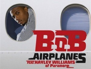 B.o.b. featuring Hayley Williams – Airplanes