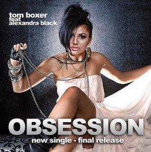 Versuri Tom Boxer feat Alexandra Black – Obsession