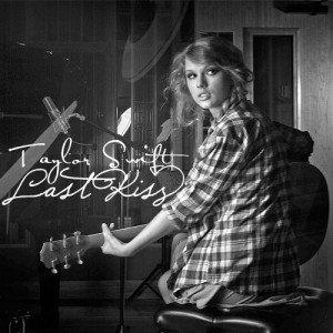 Versuri – Taylor Swift – Last Kiss
