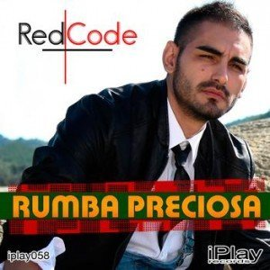 "Versuri – RedCode – ""Rumba Preciosa"""