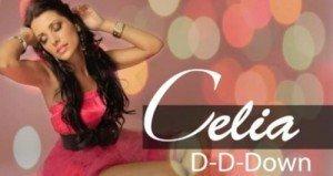 """Muzica noua Celia – """"DD-Down"""" – Versuri Celia"""
