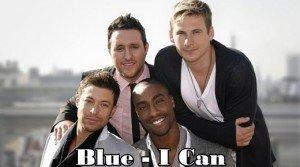 "Versuri Blue – ""I Can"" – Eurovision 2011"