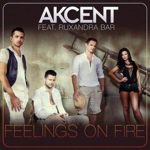 "Muzica noua Akcent feat. Ruxandra Bar – ""Feelings On Fire"" – Versuri"