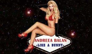"Muzica noua Andreea Balan – ""Like A Bunny!"""