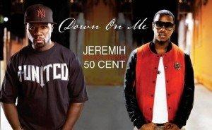 "Versuri Jeremih feat. 50 Cent – ""Down On Me"" versuri romana"