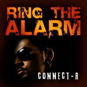 """Versuri Connect-R – """"Ring the alarm"""""""