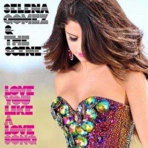 """Versuri – Selena Gomez & The Scene – """"Love You Like A Love Song"""""""
