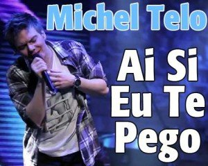 """Versuri  Michel Telo – """"Ai se eu te pego"""" – Versuri romana"""